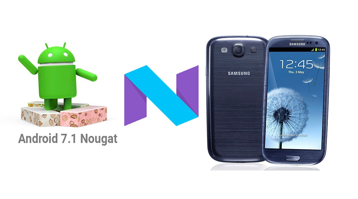 Galaxy-S3-Nougat-7.1-update.jpg